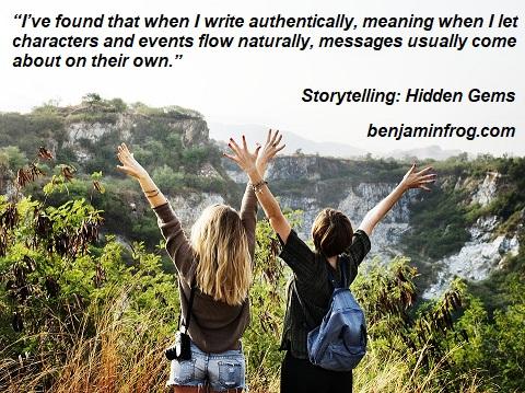 Storytelling. Hidden Gems. Message. Moral. benjaminfrog.com
