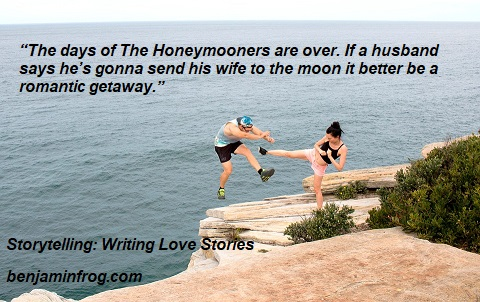 Storytelling. How To Write Love Stories. benjaminfrog.com