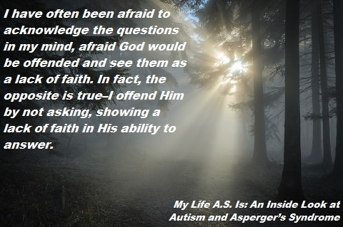 My Life A.S. Is: an Inside Look at Autism and Asperger's Syndrome. Faith. benjaminfrog.com